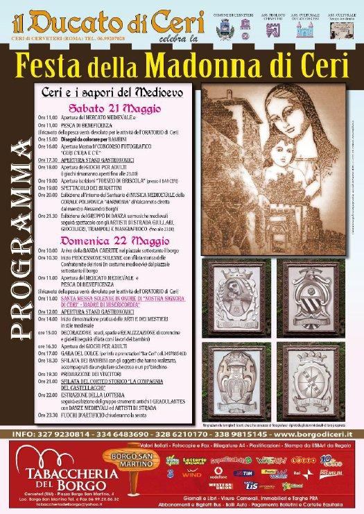 Festa della Madonna di Ceri, enogastronomia, giochi, cultura Borgo di Ceri Località - Cerveteri (RM) 21 e 22 maggio 2011