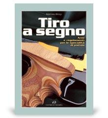 Libri di Armi e Fucili da Caccia: Tiro a Segno.