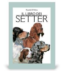 Libri sui cani: il libro dei setter, gruppo editoriale Olimpia