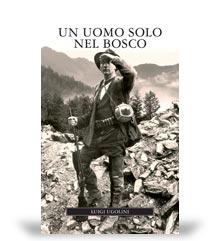 Narrativa Venatoria: un uomo solo nel bosco, gruppo editoriale Olimpia