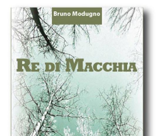 Romanzo Re di macchia di Bruno Modugno
