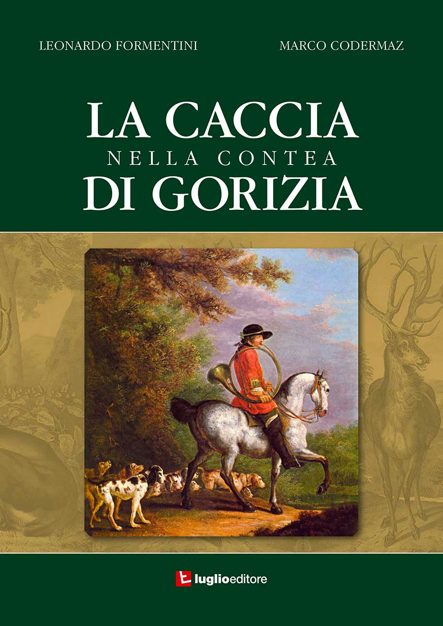 La Caccia nella contea di Gorizia